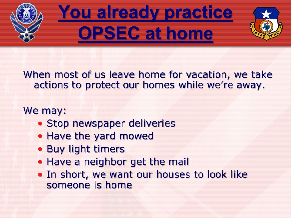 You already practice OPSEC at home