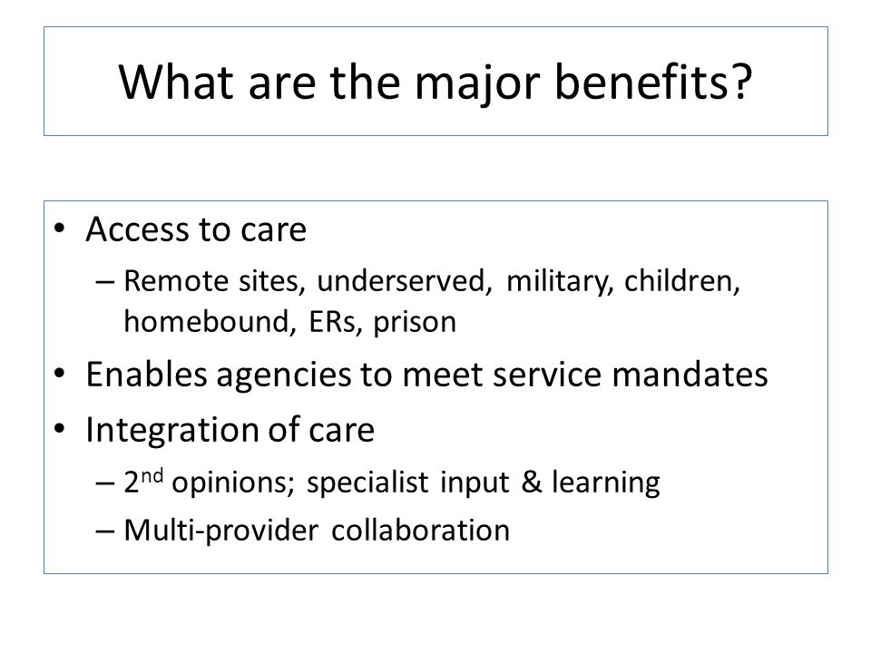 What are the major benefits