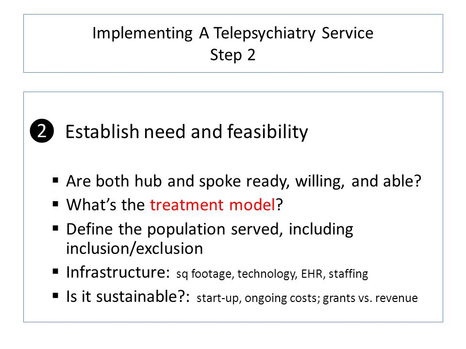 Implementing A Telepsychiatry Service Step 2