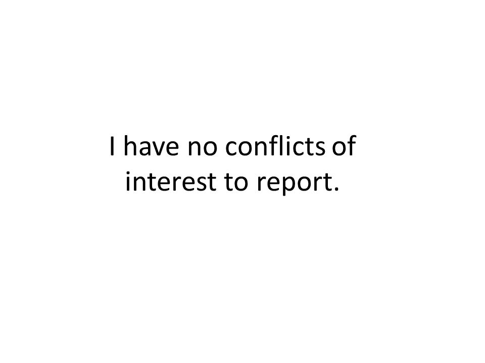 I have no conflicts of interest to report.