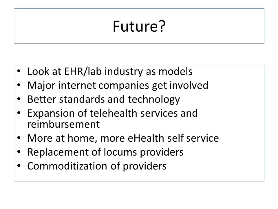 Future Look at EHR/lab industry as models