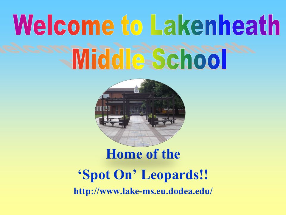 Home of the 'Spot On' Leopards!! http://www.lake-ms.eu.dodea.edu/