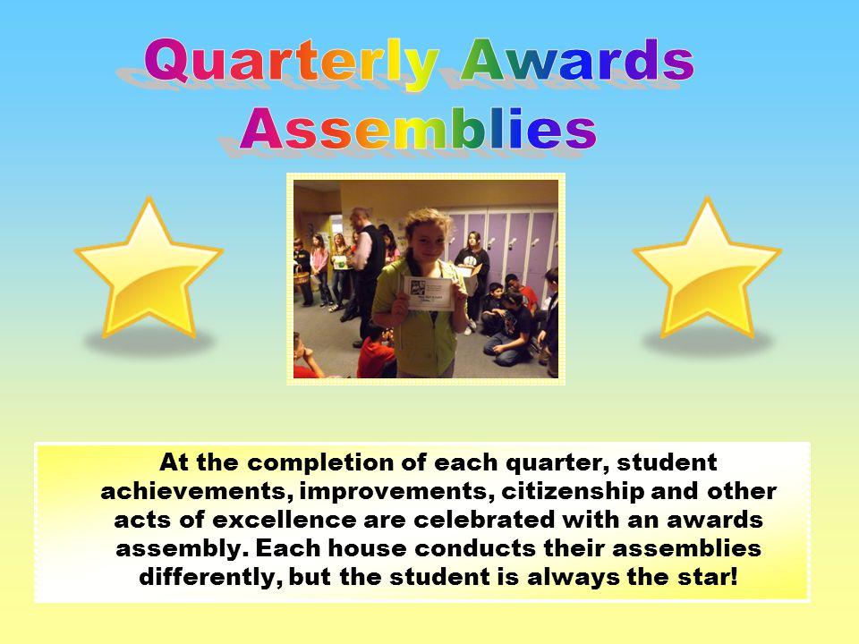 Quarterly Awards Assemblies