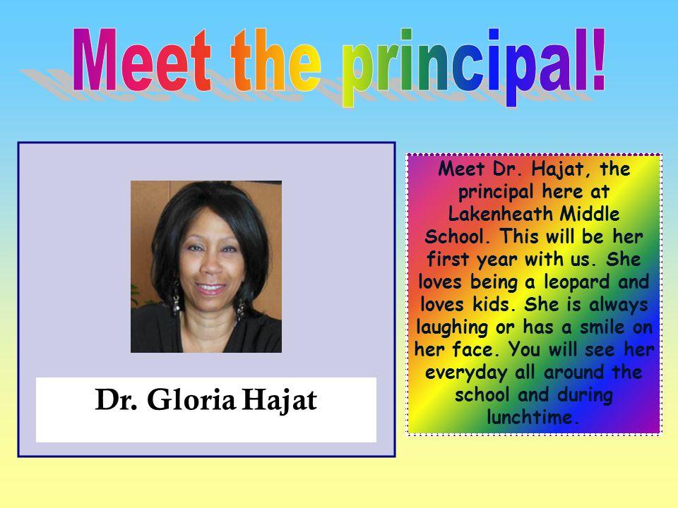 Meet the principal! Dr. Gloria Hajat