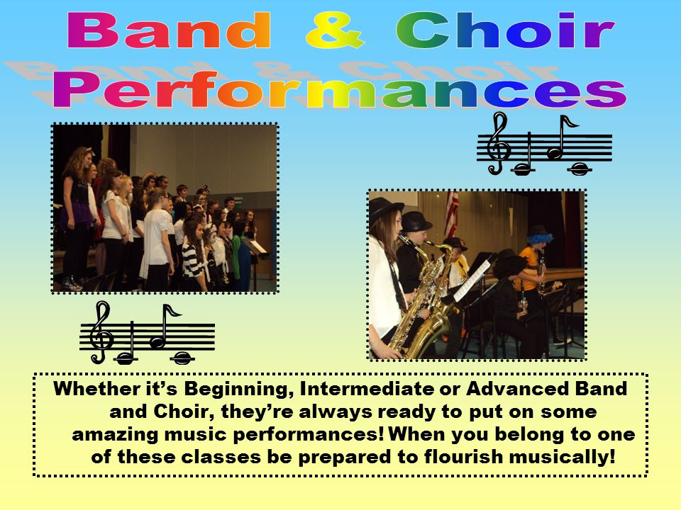 Band & Choir Performances