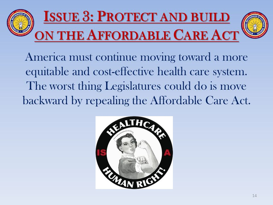 Issue 3: Protect and build on the Affordable Care Act