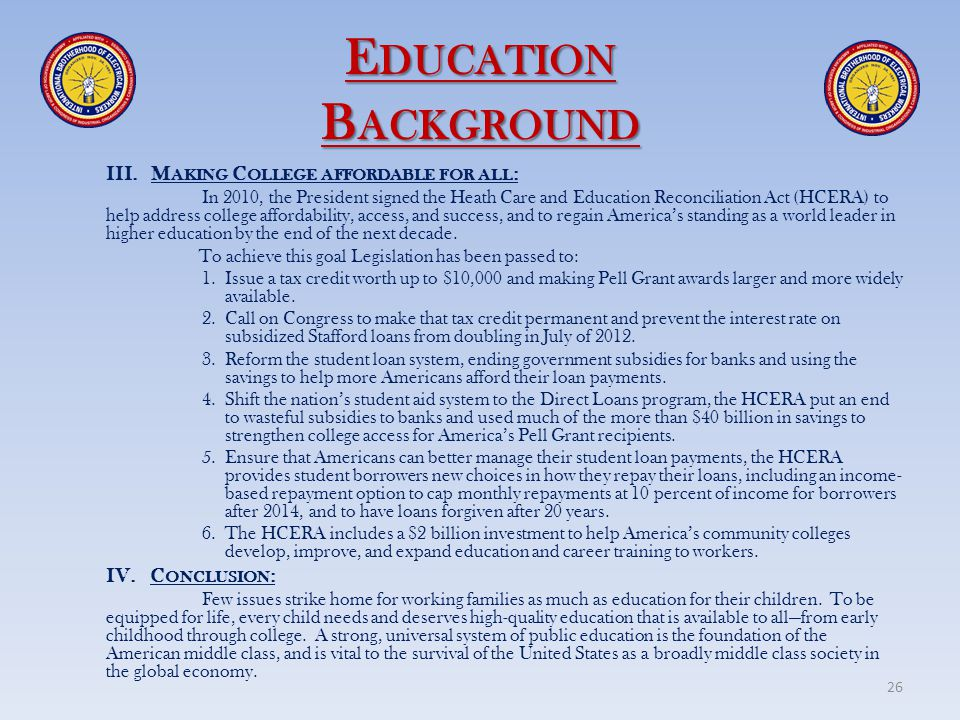 Education Background III. Making College affordable for all: