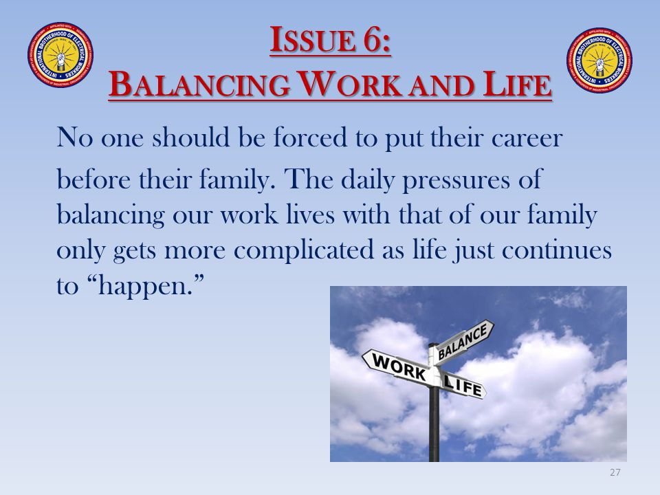 Issue 6: Balancing Work and Life
