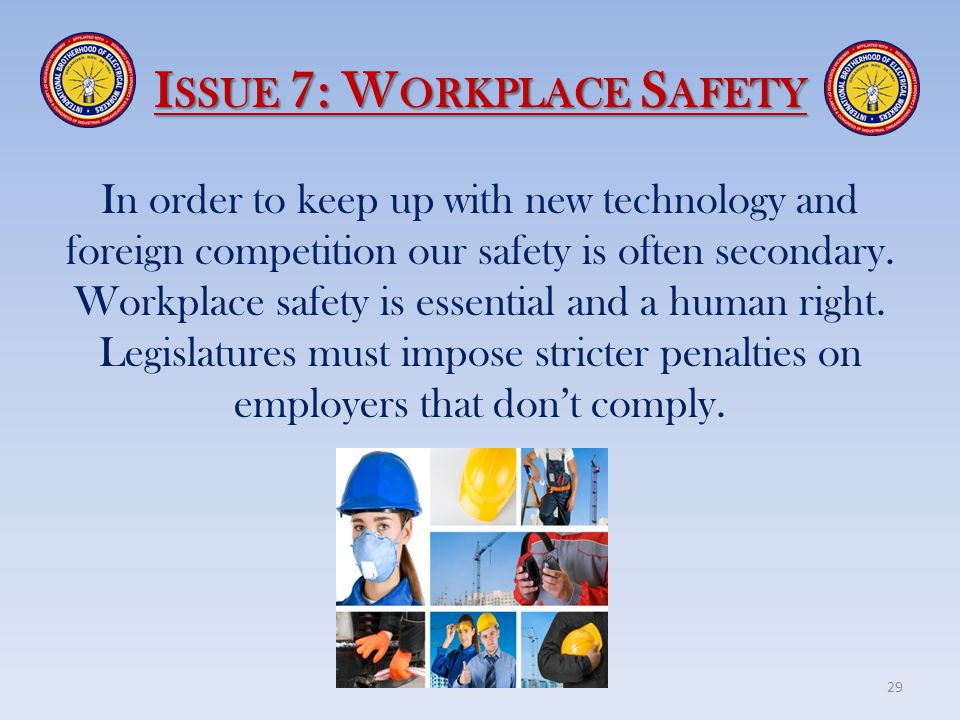 Issue 7: Workplace Safety