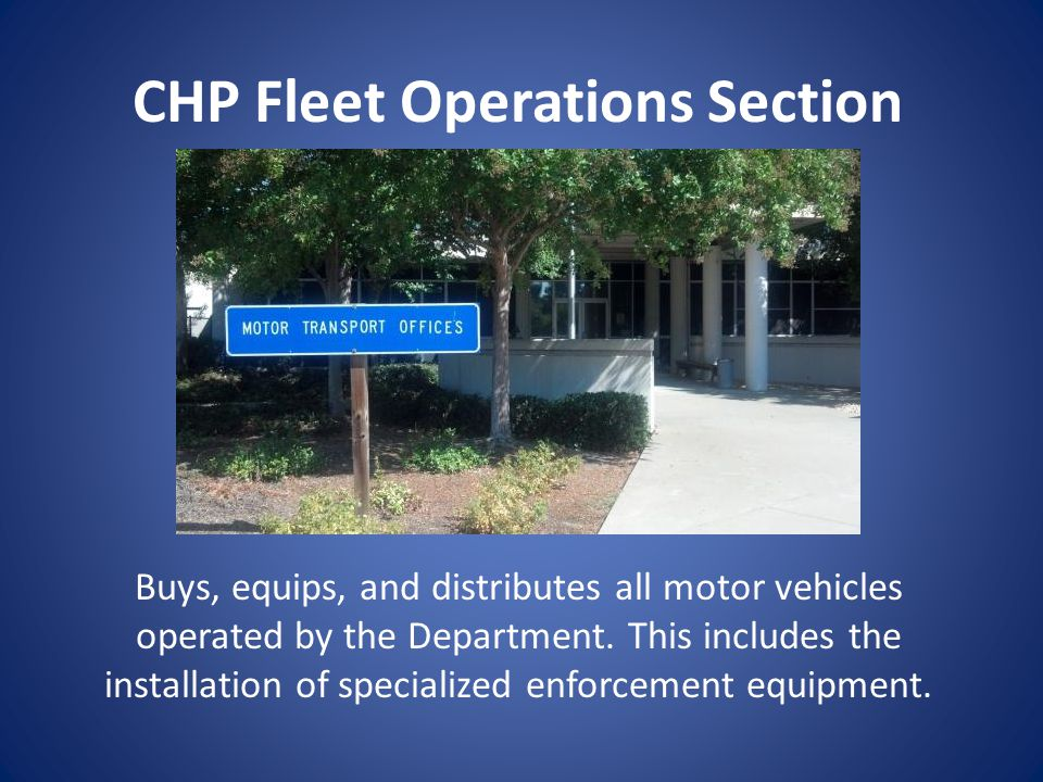 CHP Fleet Operations Section