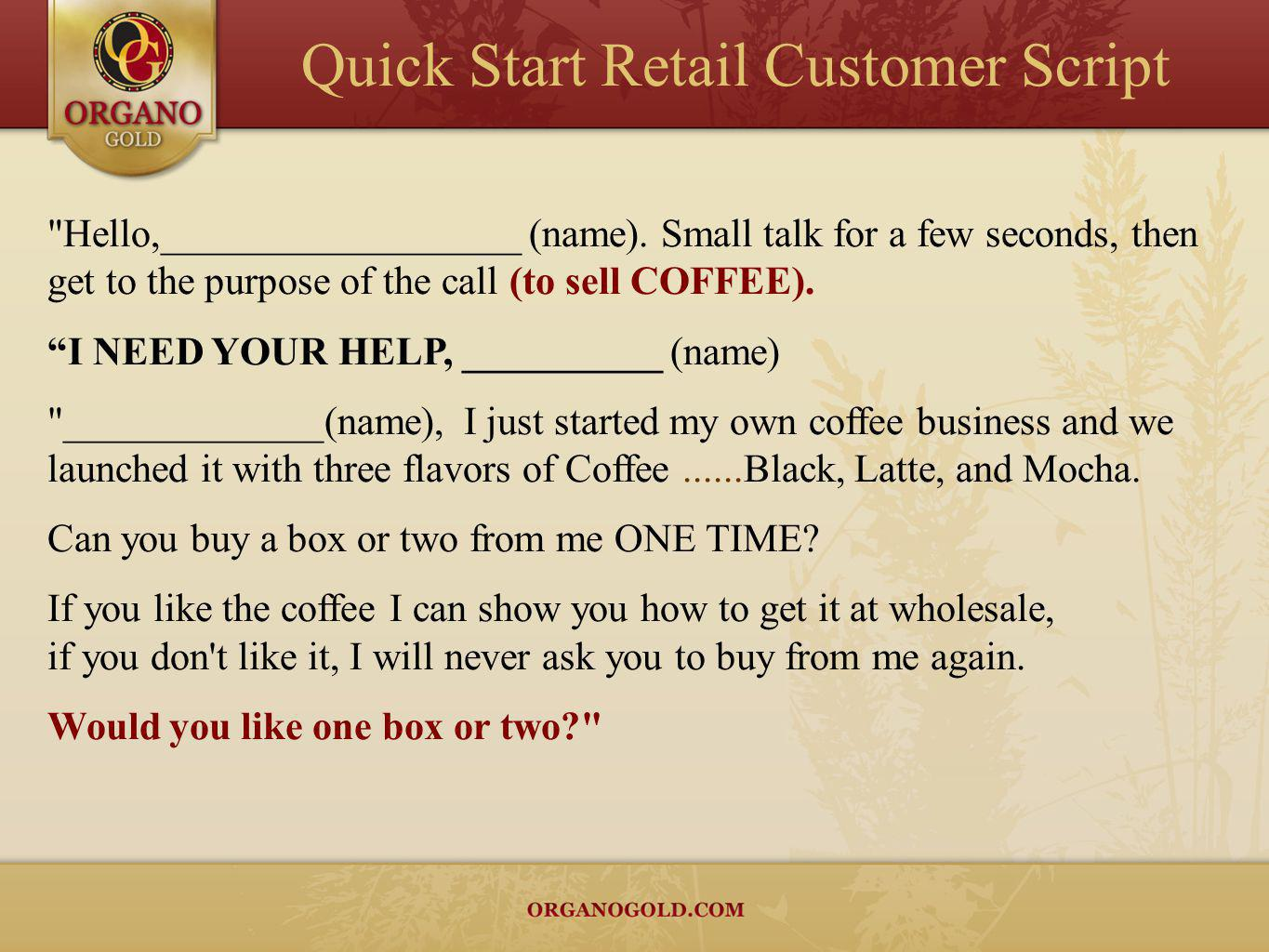 Quick Start Retail Customer Script