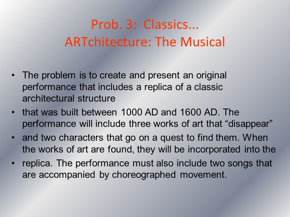 Prob. 3: Classics... ARTchitecture: The Musical