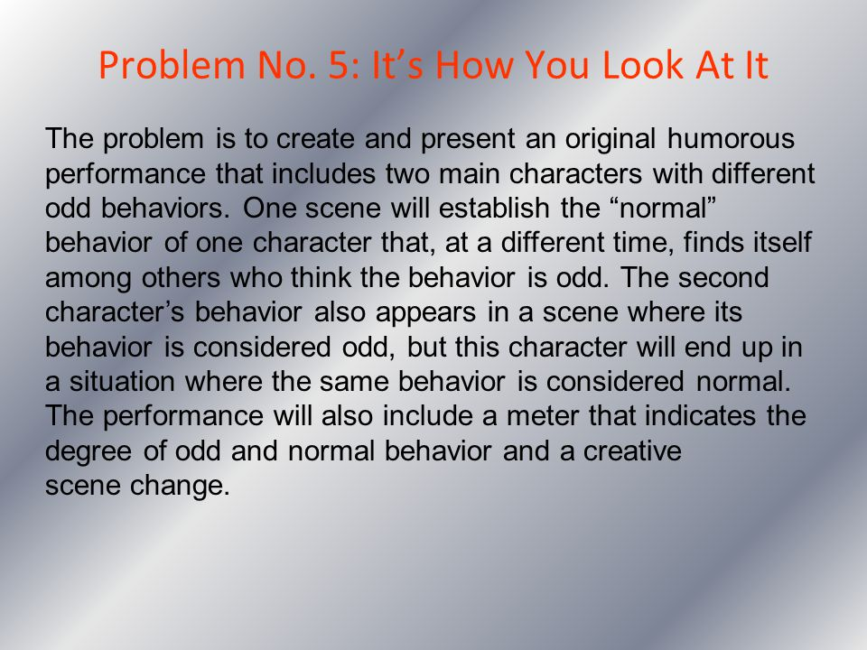 Problem No. 5: It's How You Look At It