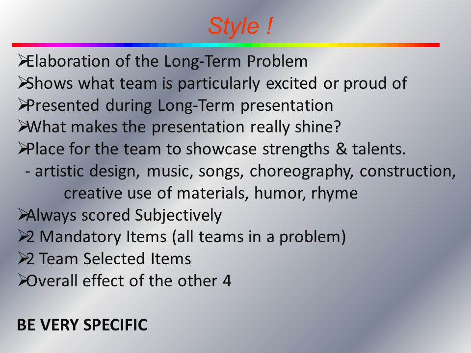 Style ! Elaboration of the Long-Term Problem