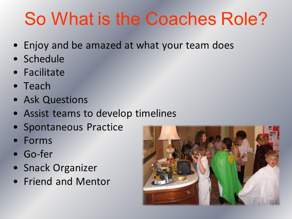 So What is the Coaches Role
