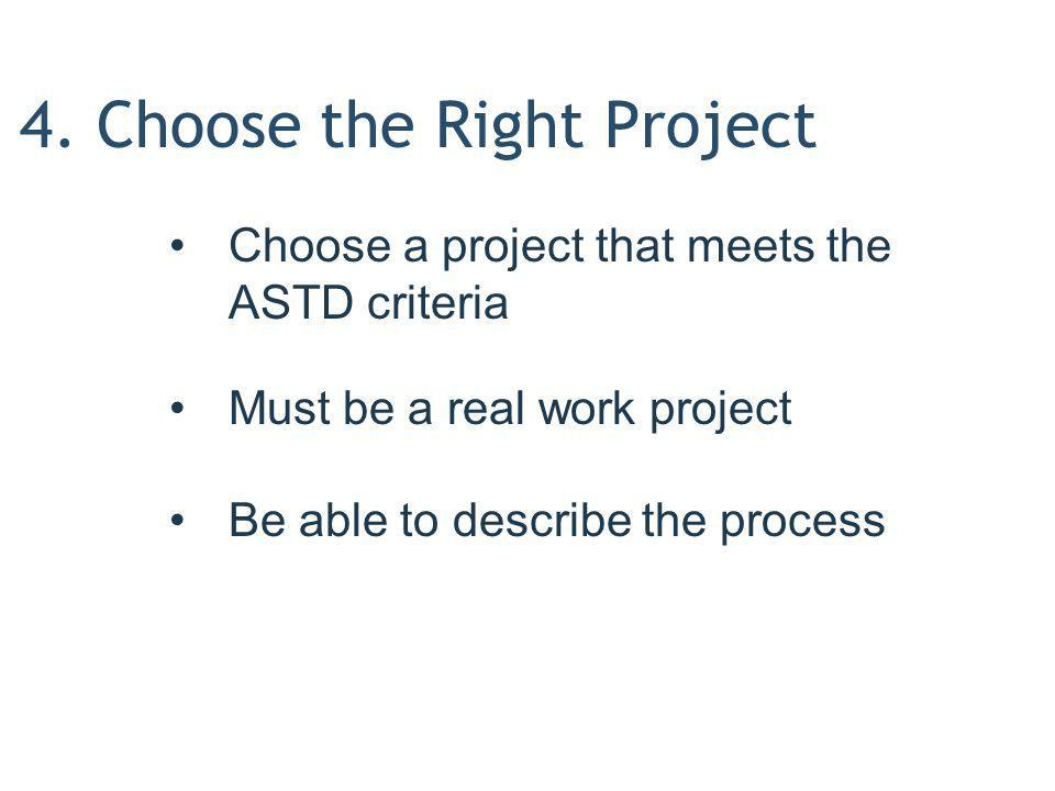 4. Choose the Right Project
