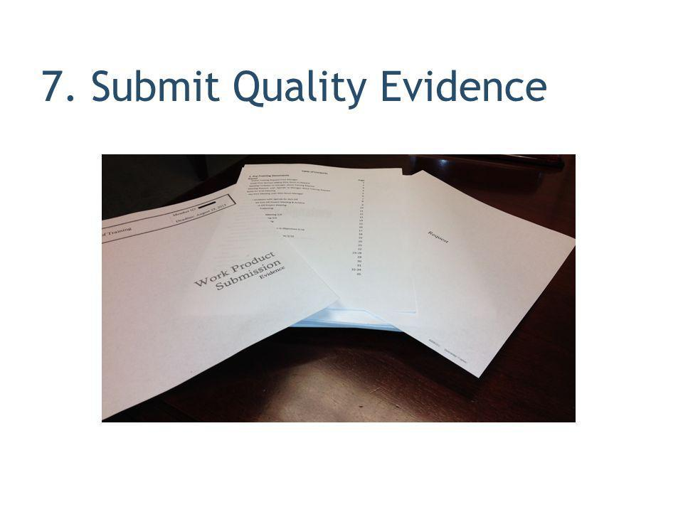 7. Submit Quality Evidence