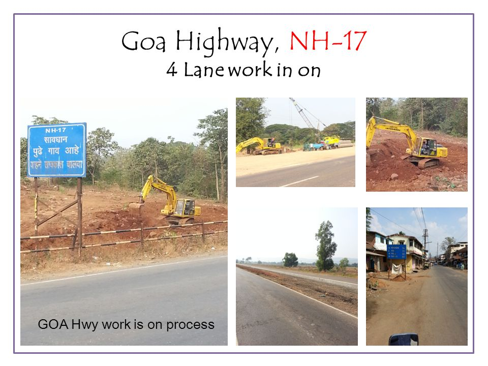 Goa Highway, NH-17 4 Lane work in on