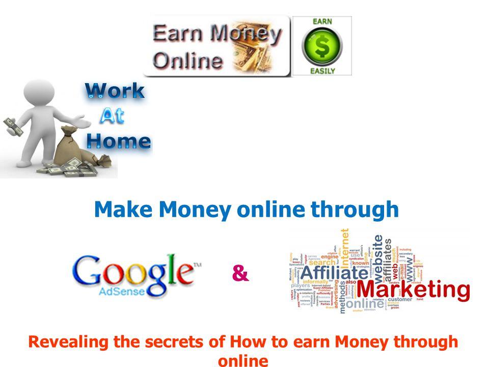 Make Money online through &