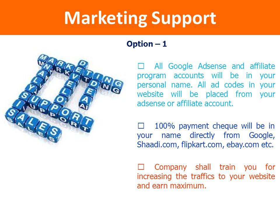 Marketing Support Option – 1