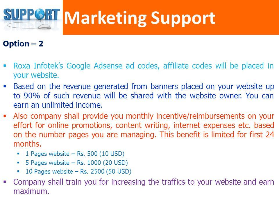 Marketing Support Option – 2
