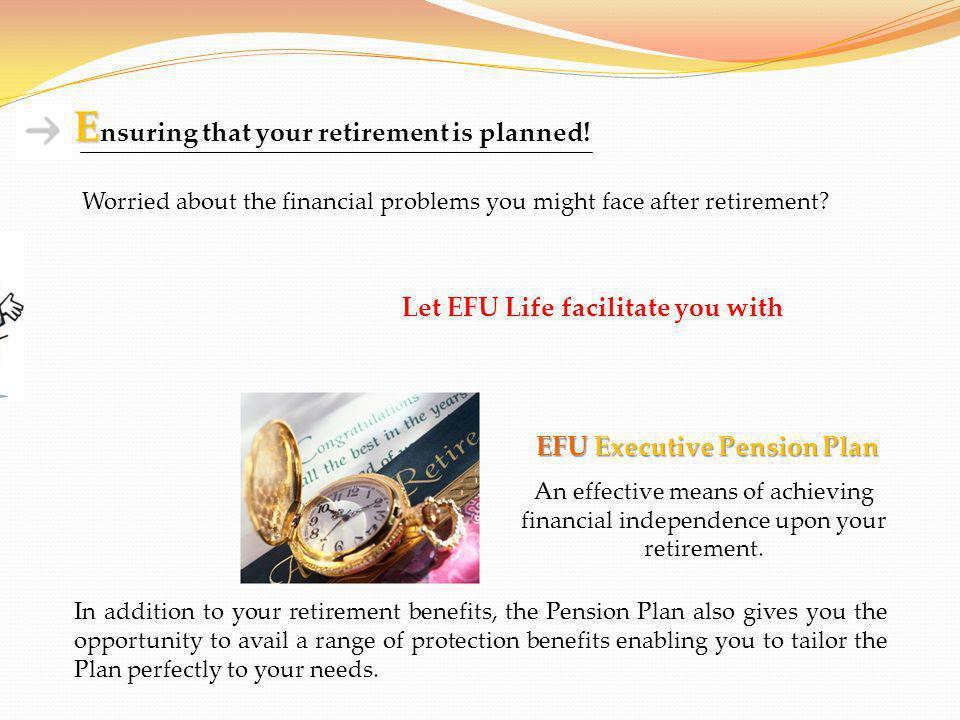 EFU Executive Pension Plan