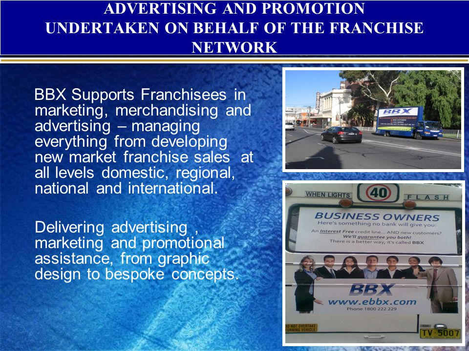 ADVERTISING AND PROMOTION UNDERTAKEN ON BEHALF OF THE FRANCHISE NETWORK