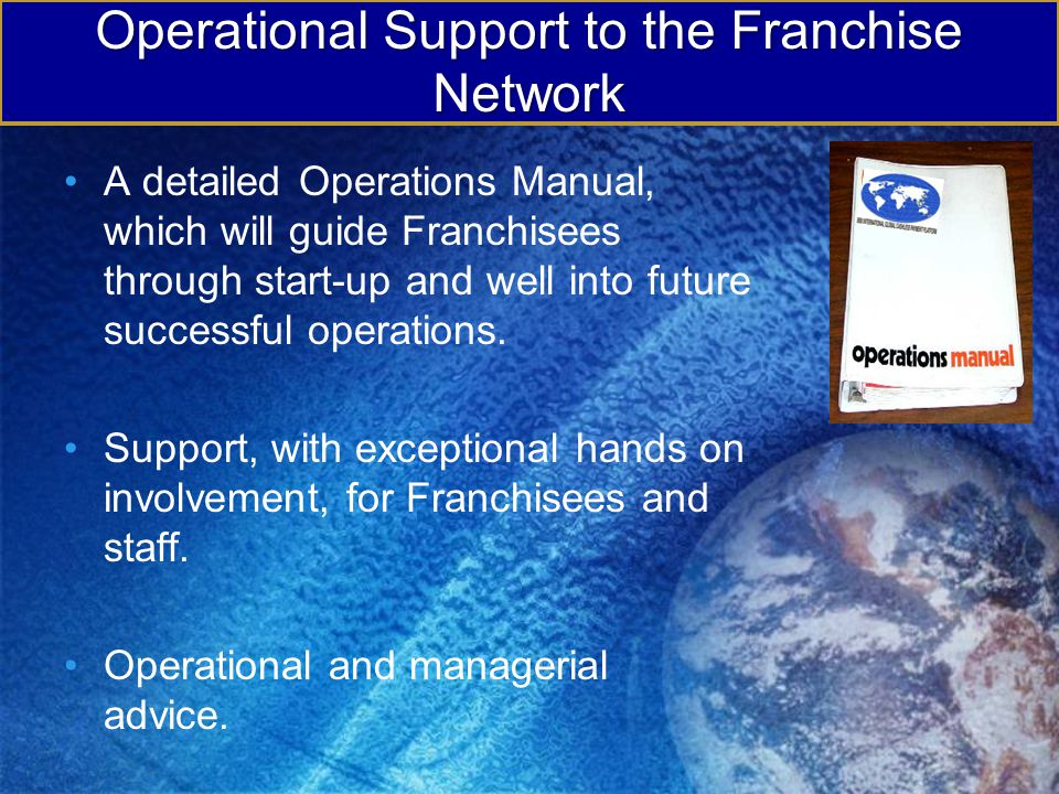 Operational Support to the Franchise Network