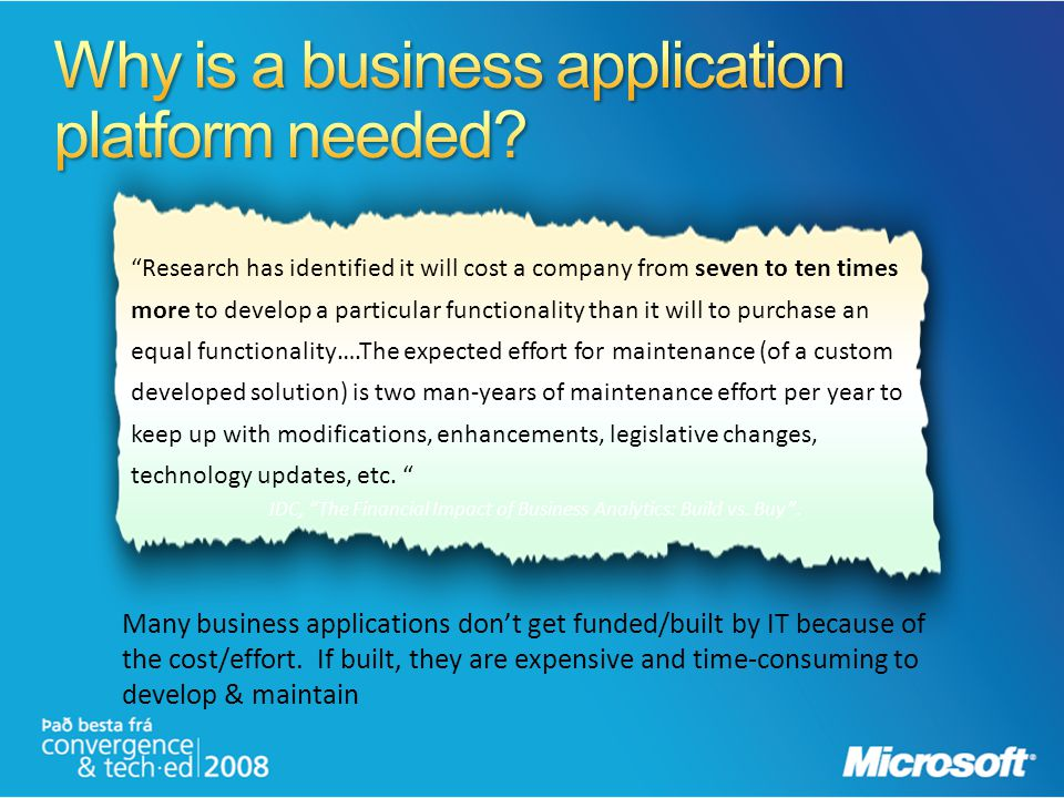 Why is a business application platform needed
