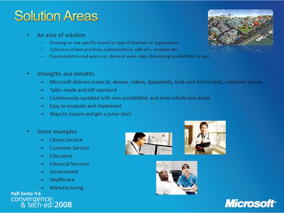 Solution Areas An area of solution Strengths and benefits