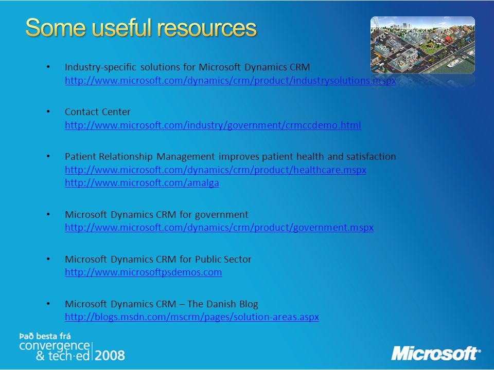 Some useful resources Industry-specific solutions for Microsoft Dynamics CRM http://www.microsoft.com/dynamics/crm/product/industrysolutions.mspx.