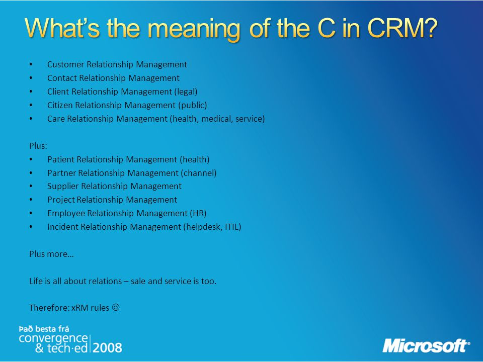 What's the meaning of the C in CRM