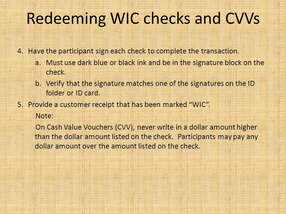 Redeeming WIC checks and CVVs