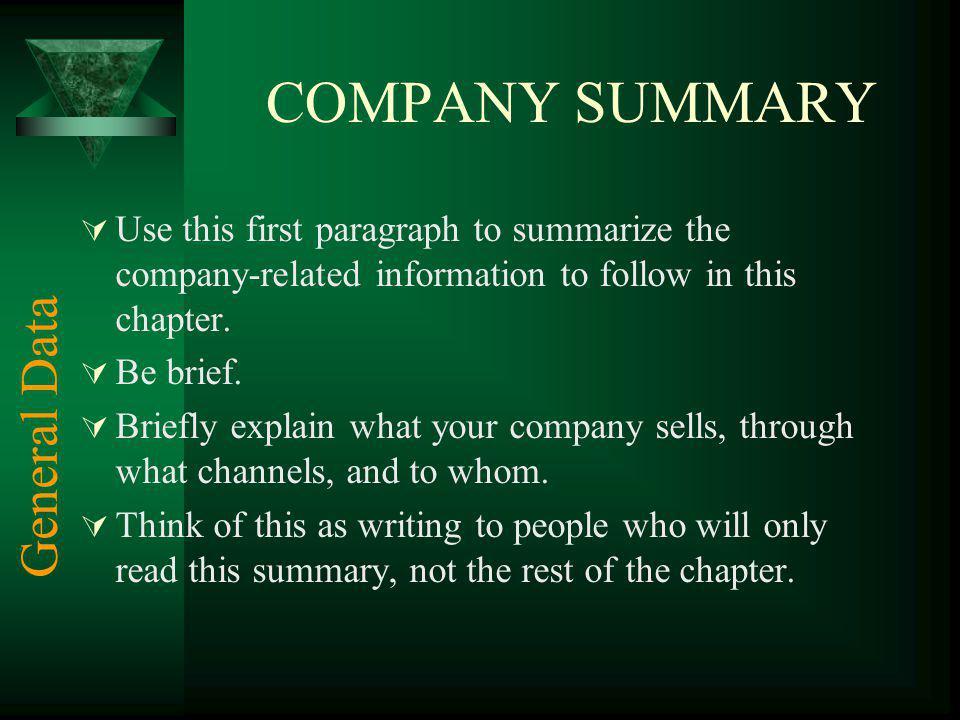 COMPANY SUMMARY General Data