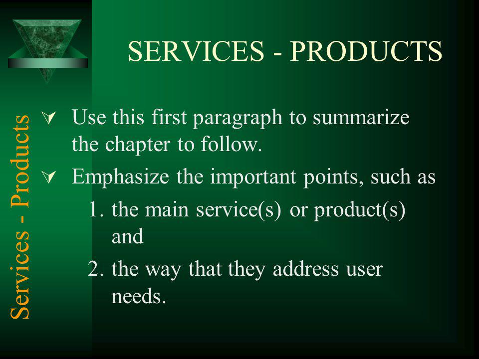 SERVICES - PRODUCTS Services - Products