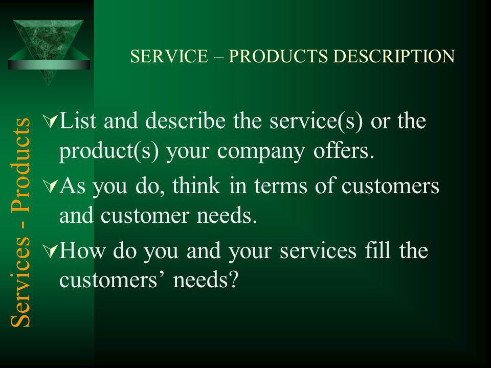 SERVICE – PRODUCTS DESCRIPTION