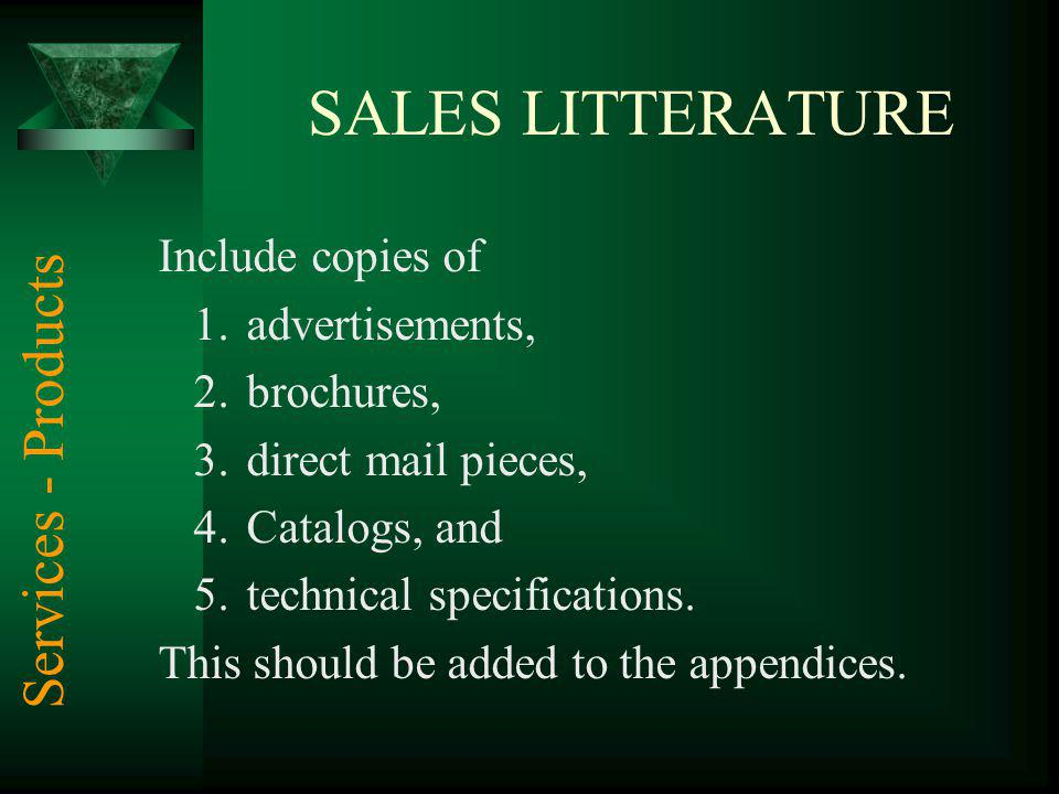 SALES LITTERATURE Services - Products Include copies of