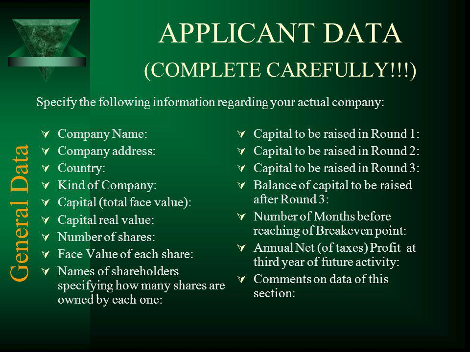 APPLICANT DATA (COMPLETE CAREFULLY!!!)