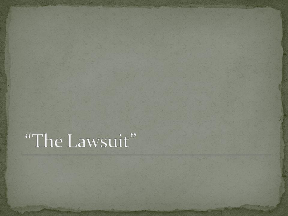 The Lawsuit