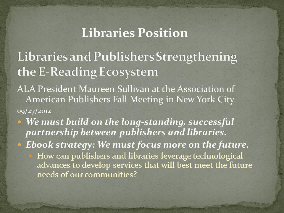 Libraries and Publishers Strengthening the E-Reading Ecosystem