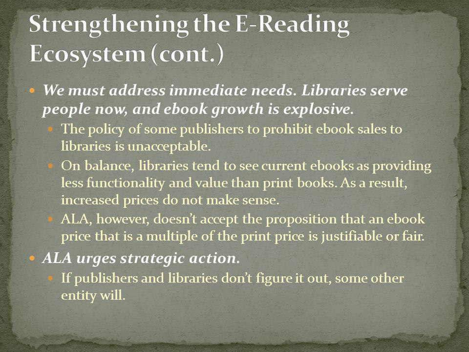 Strengthening the E-Reading Ecosystem (cont.)