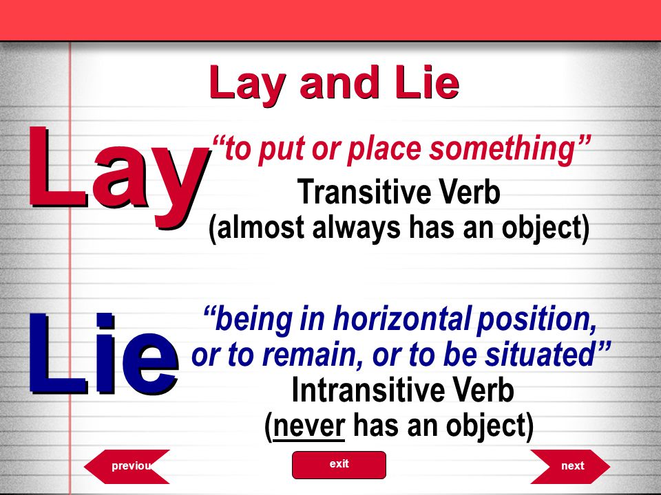 Lay Lie Lay and Lie to put or place something