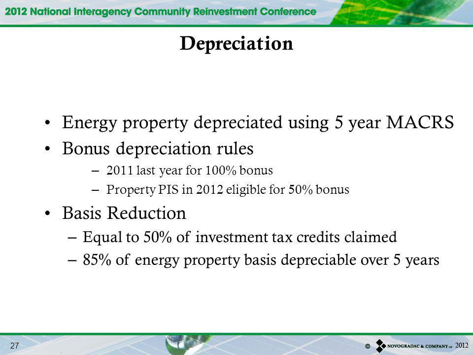 Depreciation Energy property depreciated using 5 year MACRS