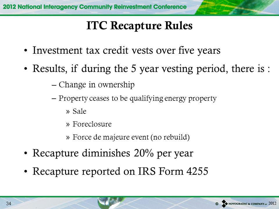 ITC Recapture Rules Investment tax credit vests over five years
