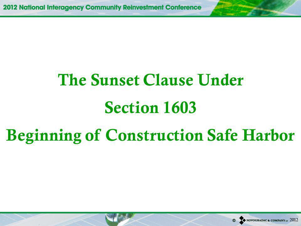 The Sunset Clause Under Beginning of Construction Safe Harbor