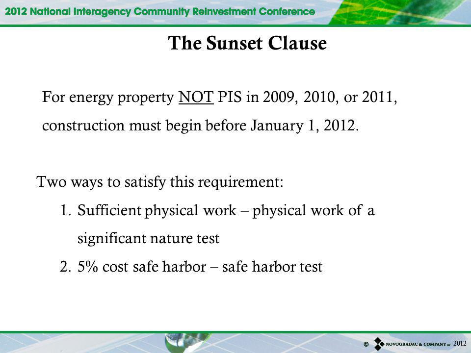 The Sunset Clause Two ways to satisfy this requirement: