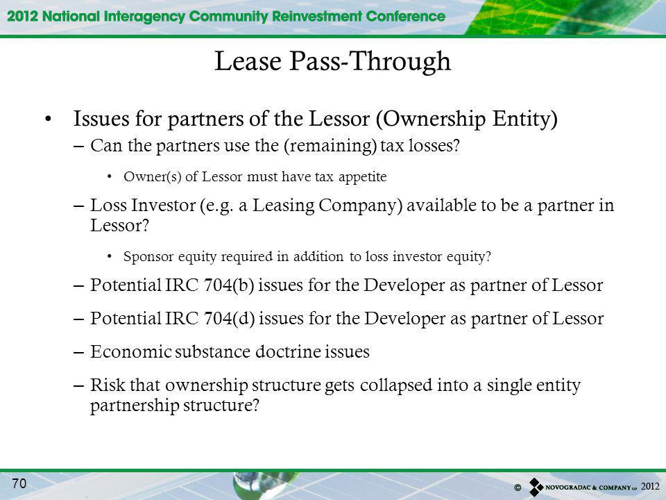 Lease Pass-Through Issues for partners of the Lessor (Ownership Entity) Can the partners use the (remaining) tax losses