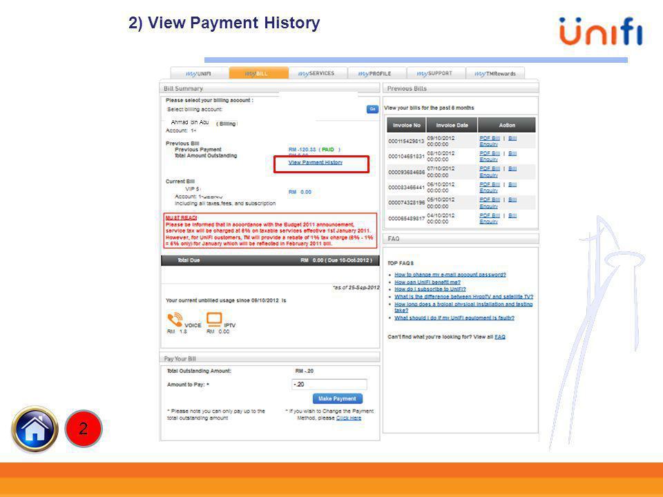 2) View Payment History xxxxxxx xxxxxxx Ahmad bin Abu 2