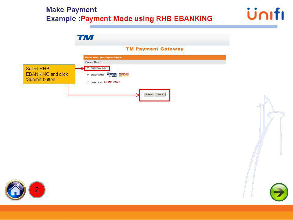 Example :Payment Mode using RHB EBANKING