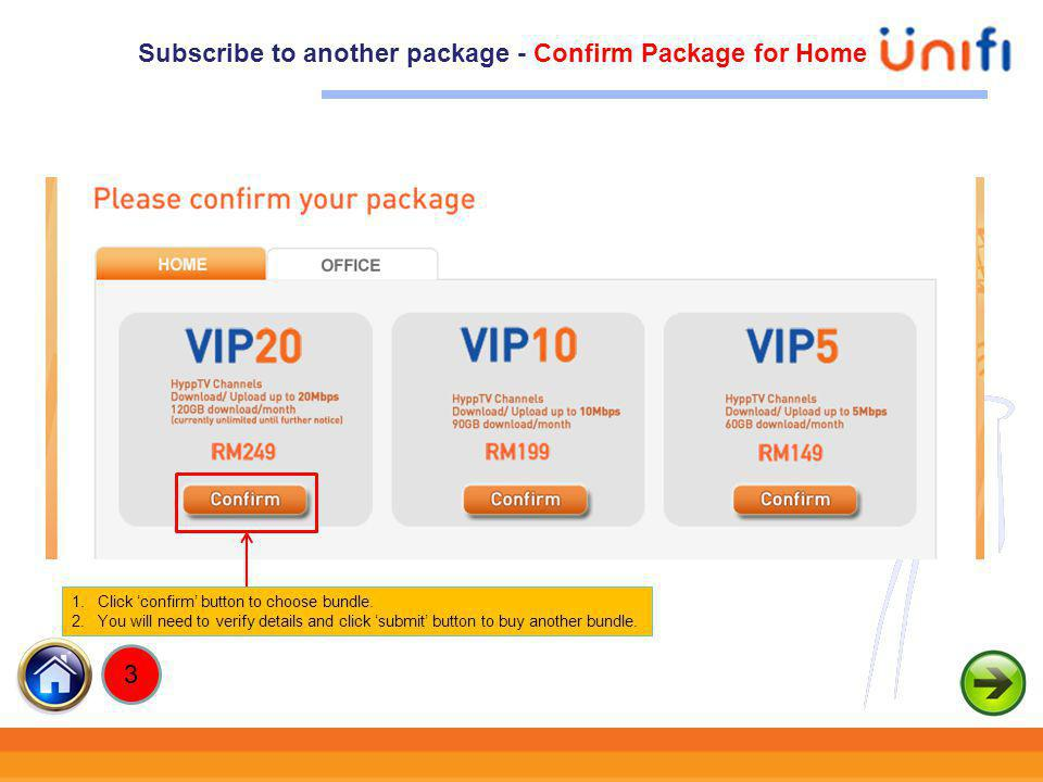Subscribe to another package - Confirm Package for Home